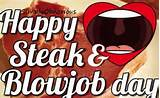 Steak And Bj Day!!